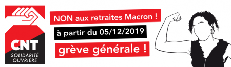 Non aux retraites Macron! C'est nous qui travaillons, c'est nous qui décidons!