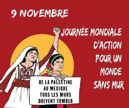 Samedi 9Novembre 2019 – Journée Mondiale d Action: Un Monde Sans Mur, rassemblement à Lyon